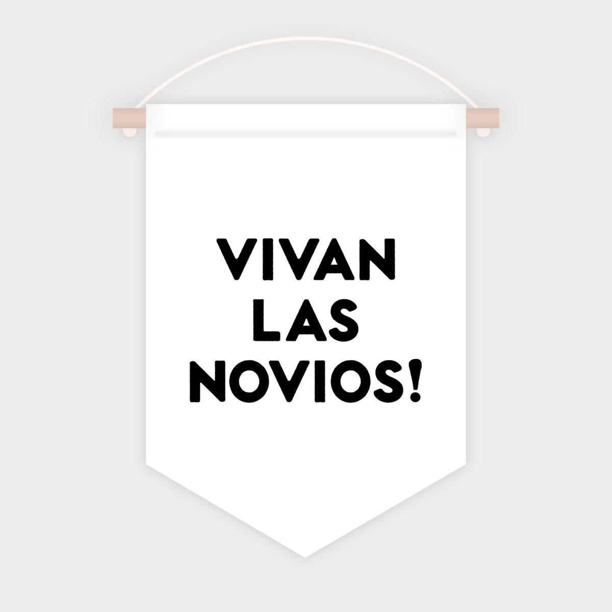 Banderola Vivan l@s novi@s!