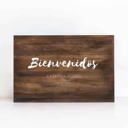 """Cartel de madera """"Bienvenidos Minimal"""" color oscuro"""