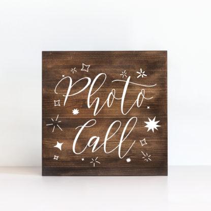 """Cartel de madera """"Photocall"""" color oscuro"""