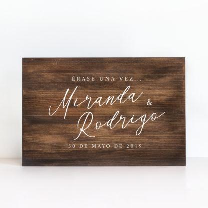 Cartel Erase una vez de boda madera oscura